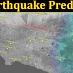 La Earthquake Prediction (September 2021) Complete Forcast Details!