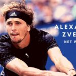 Net Worth Zverev 2021 (September) Know The Complete Details!