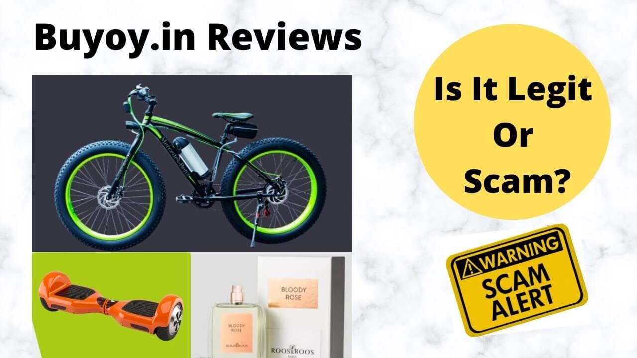 Buyoy.in Reviews (October 2021) Scam Or Legit!